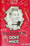 Television Dove Magic by Ian Adair - Book