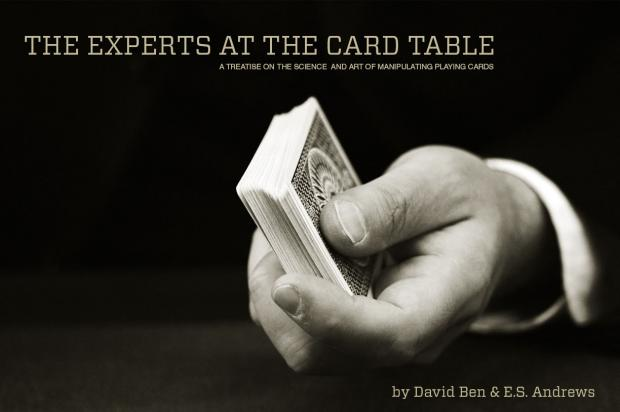 The Experts at the Card Table  By David Ben and S.W. Erdnase - Book