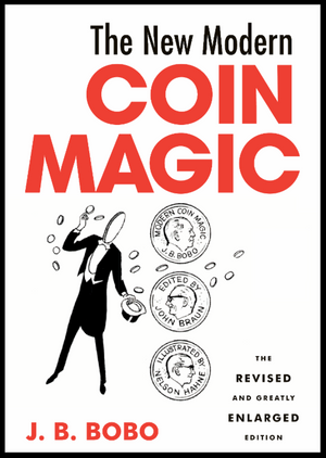 New Modern Coin Magic by J.B. Bobo (Hardbound) - Book