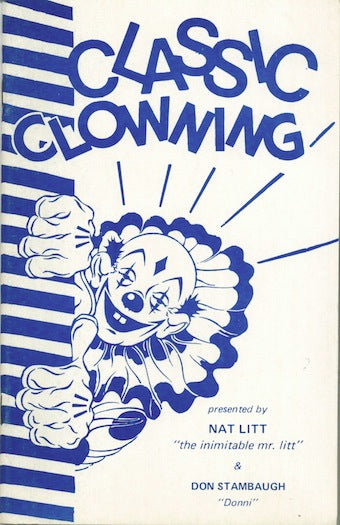 Classic Clowning presented by Nat Litt - Book