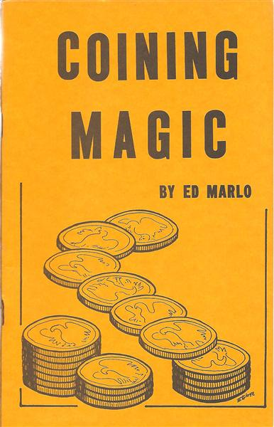Coining Magic by Ed Marlo - Book