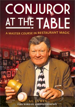 Conjuror at the Table By Al James - Book