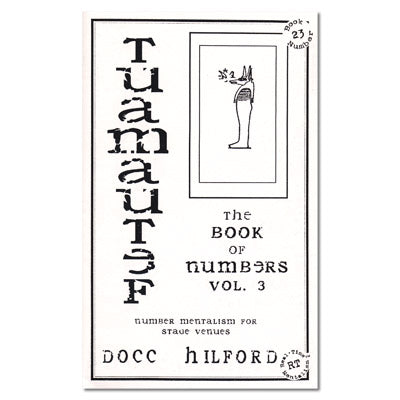 Book Of Numbers Vol. 3 (Tuamautef) by Docc Hilford - Book