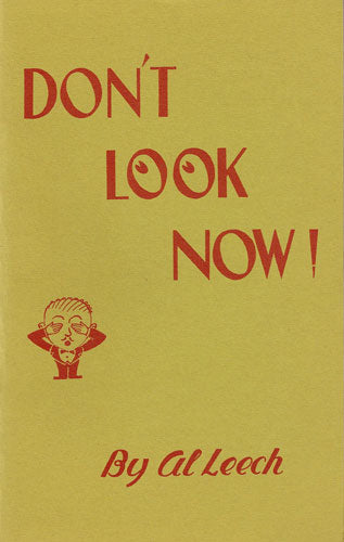 Don't Look Now by Al Leech - Book