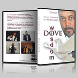 Dove Wisdom by Kendrick ICE McDonald - DVD