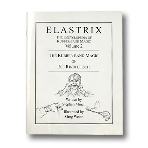 Elastrix Encyclopedia of Rubber Band Magic Volume 2 - Book