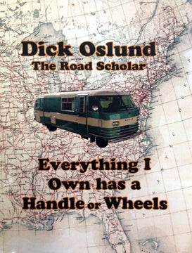 The Road Scholar by Dick Oslund - Book