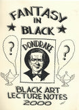 Fantasy In Black (Black Art Lecture Notes, 2000) by Don Drake - Book