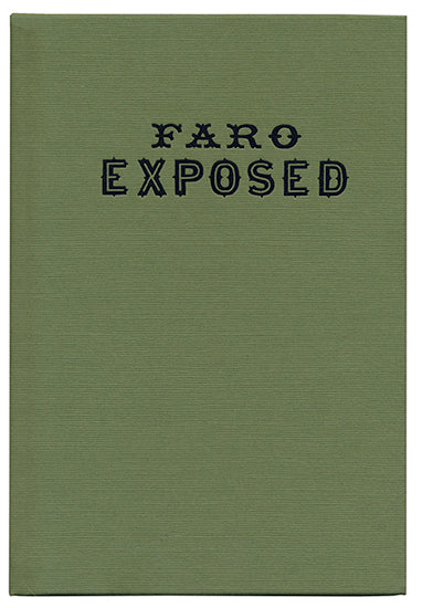Faro Exposed By Alfred Trumble