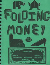Folding Money Volume Two edited by Samuel Randlett - Book