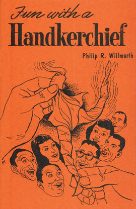 Fun with a Handkerchief by Philip Willmarth - Book