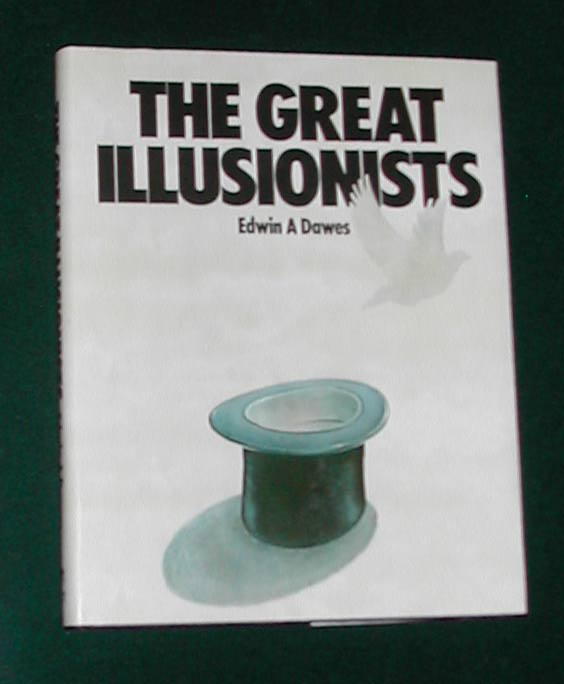 The Great Illusionists by Edwin A. Dawes - Book