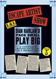 Dan Harlan's Pack Small Play Big Volume 5 - Escape Artist Show - DVD
