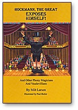 Hockmann, The Great Exposes Himself! by Milt Larsen - Book