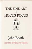 The Fine Art of Hocus Pocus by John Booth - Book