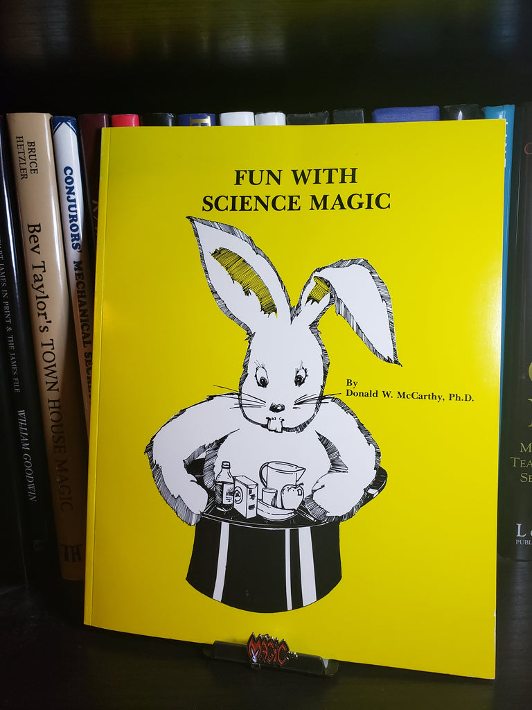 Fun With Science Magic by Donald W. McCarthy Ph.D - Book