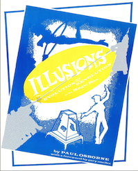 Illusions: The Evolution and Revolution of the Magic Box by Paul Osborne - Book