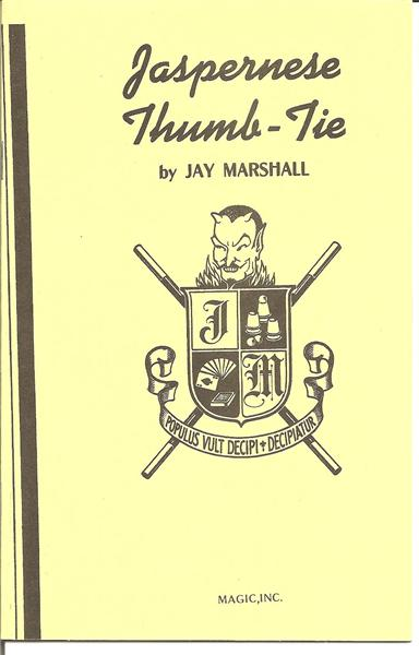 Jaspernese Thumb Tie by Jay Marshall - Book