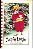 "Just For Laughs by Richard ""Snowflake"" Snowberg - Book"