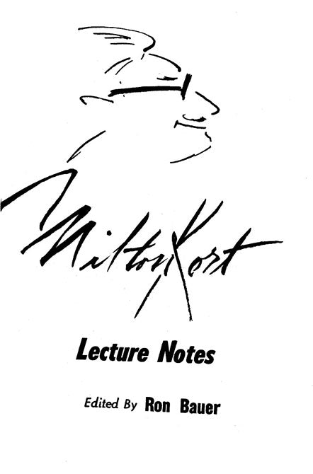 Milt Kort Lecture Notes ( Milton Kort ) - Book