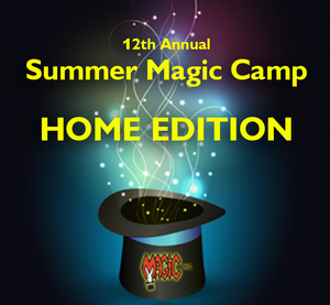 Summer Magic Camp 2020 - HOME EDITION!