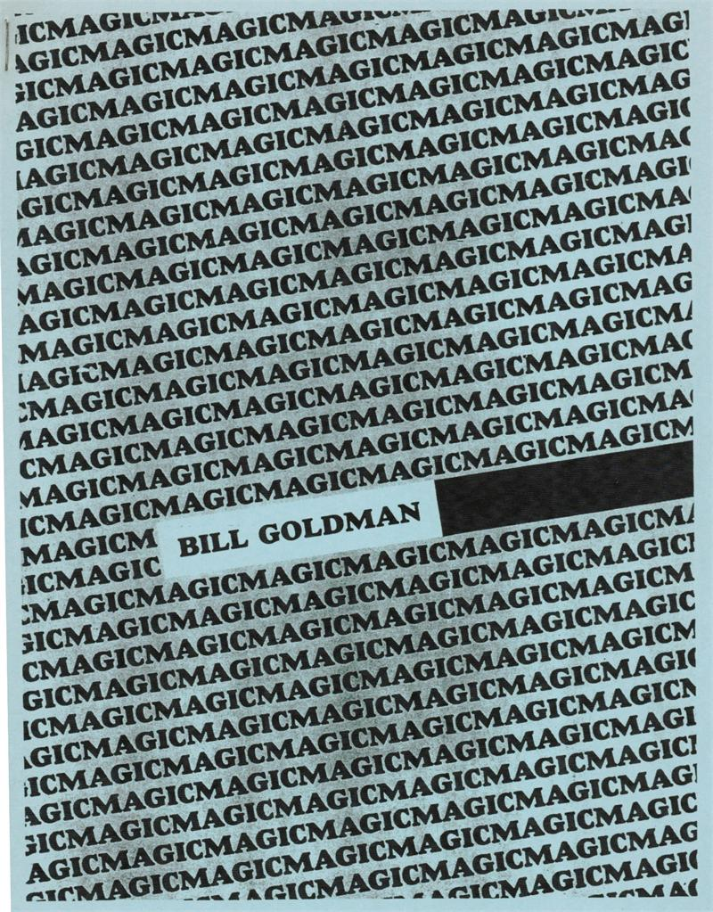 The Magic Papers by Bill Goldman - Book