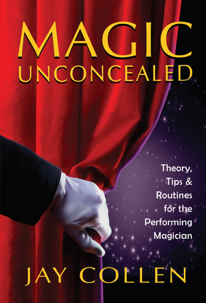 Magic Unconcealed by Jay Collen - Book