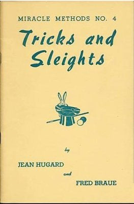 Miracle Methods Number Four: Tricks and Sleights by Jean  Hugard & Fred Braue - Book