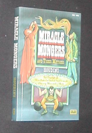 Miracle Mongers and Their Methods by Houdini (Softcover) - Book