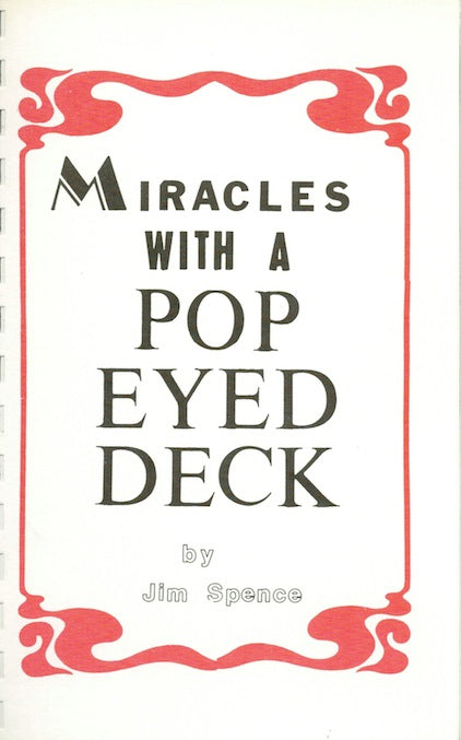 Miracles With a Pop Eyed Deck by Jim Spence - Book