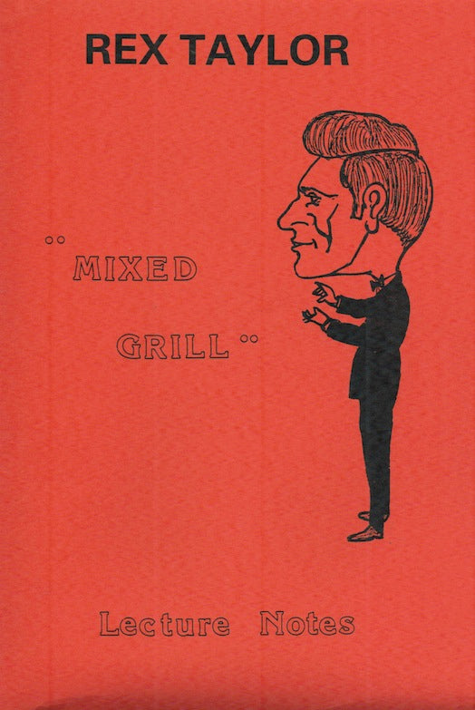 Mixed Grill Lecture Notes by Rex Taylor - Book