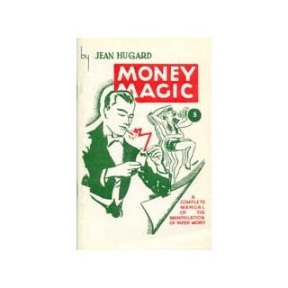 Money Magic by Jean Hugard - Book