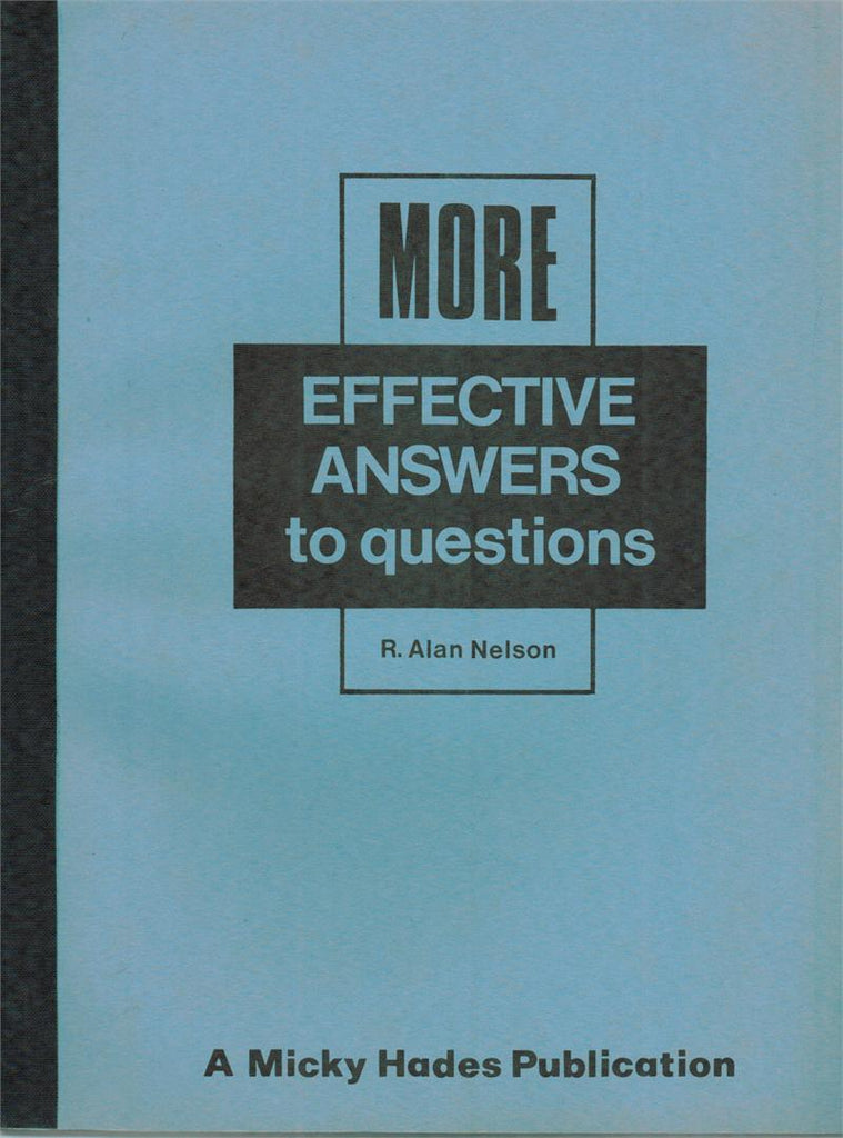 More Effective Answers to Questions by R. Alan Nelson - Book