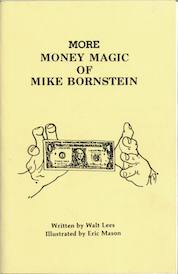 More Money Magic of Mike Bornstein by Walt Lees - Book