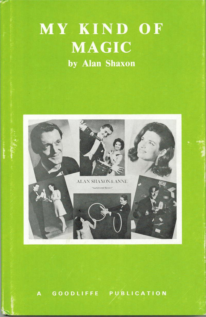 My Kind of Magic by Alan Shaxon - Book