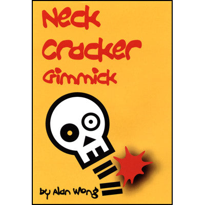 Neck Cracker Gimmick by Alan Wong