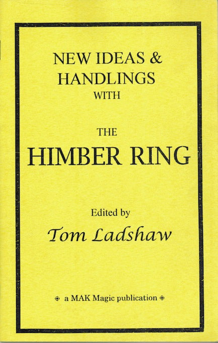 New Ideas & Handlings with the Himber Ring Edited by Tom Ladshaw - Book