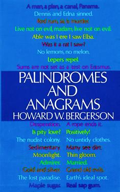 Palindromes and Anagrams by Howard W. Bergerson - Book