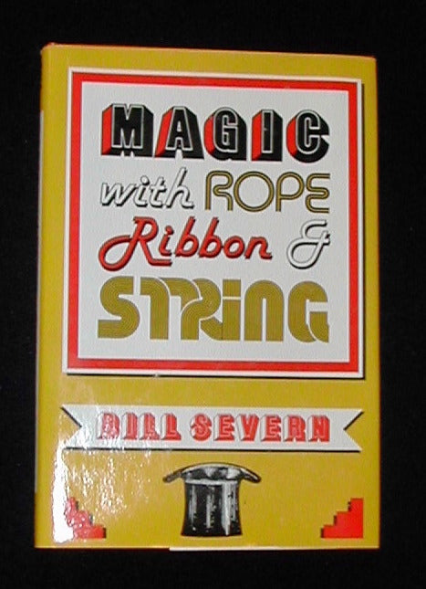 Magic with Rope Ribbon & String by Bill Severn - Book