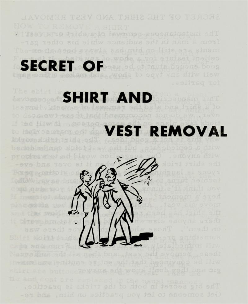 Secret Of Shirt And Vest Removal