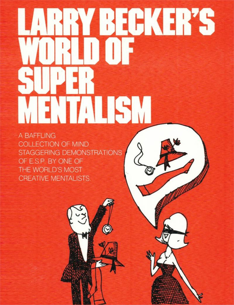 Larry Becker's Super World of Mentalism