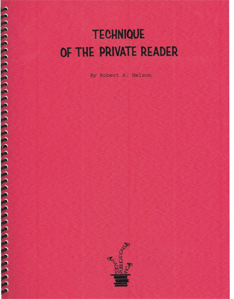 Technique of the Private Reader by Robert A. Nelson - Book