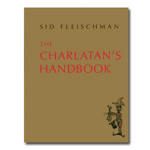 The Charlatan's Handbook by Sid Fleischman - Book