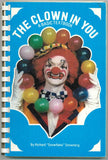 "The Clown In You A Basic Textbook By Richard ""Snowflake"" Snowberg - Book"