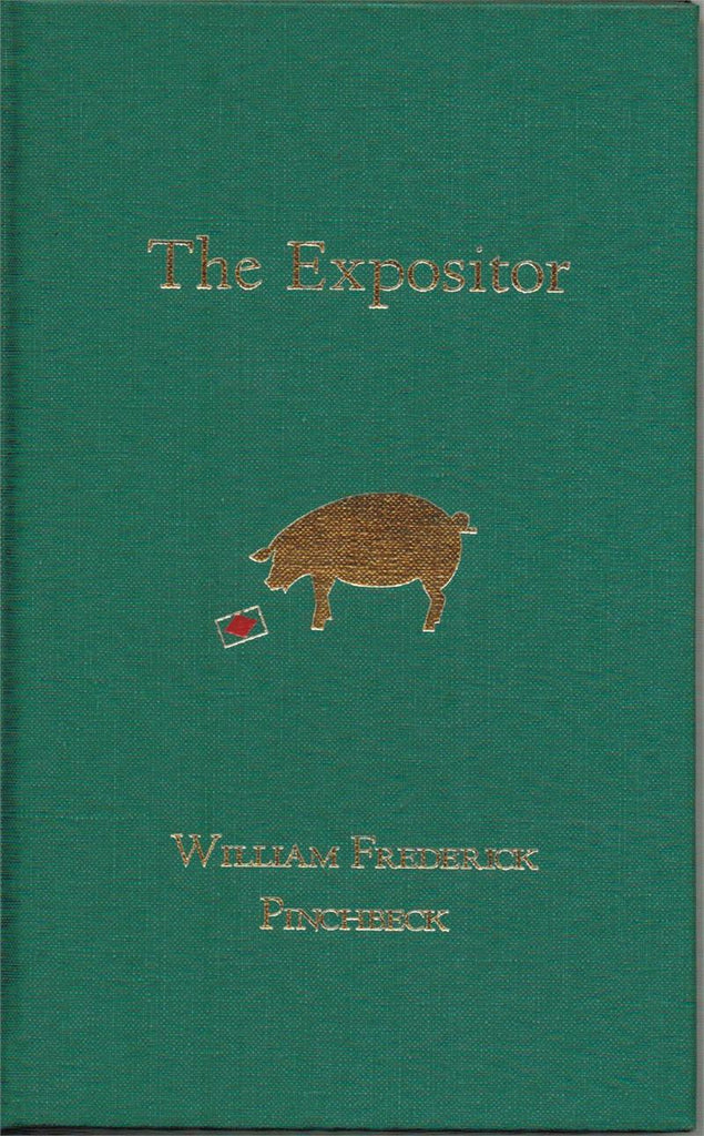The Expositor by William Frederick Pinchbeck - Book