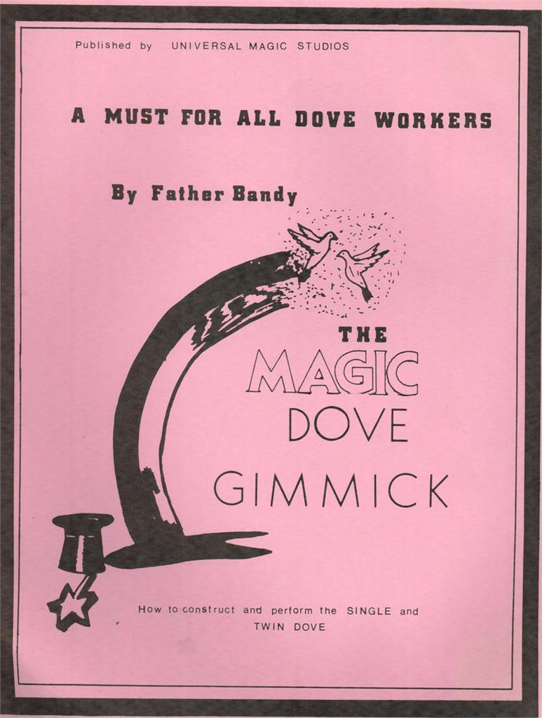 The Magic Dove Gimmick by Father Bandy - Book