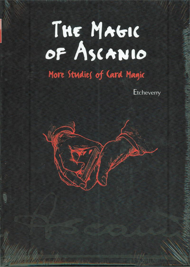 The Magic of Ascanio - More Studies of Card Magic
