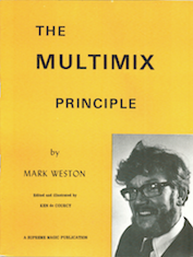 The Multimix Principle by Mark Weston - Book