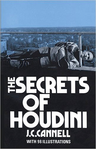 The Secrets of Houdini by J.C. Cannell - Book