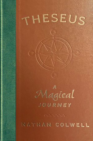 Theseus: A Magical Journey by Nathan Colwell - Book